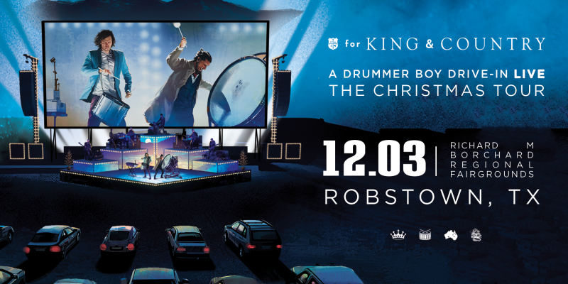 for KING & COUNTRY's A Drummer Boy Drive-In: The Christmas Tour, Robstown, Texas, Richard m borchard regional fairgrounds