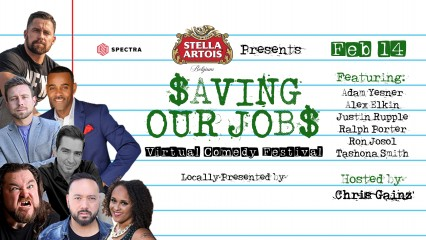 Stella Artois presents Saving Our Jobs Virtual Comedy Festival, an all-day comedy festival with multiple national professional comedians.