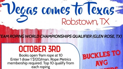 Team Roping World Championships Qualifier! October 3, 2020, at the Richard M. Borchard Regional Fairgrounds.